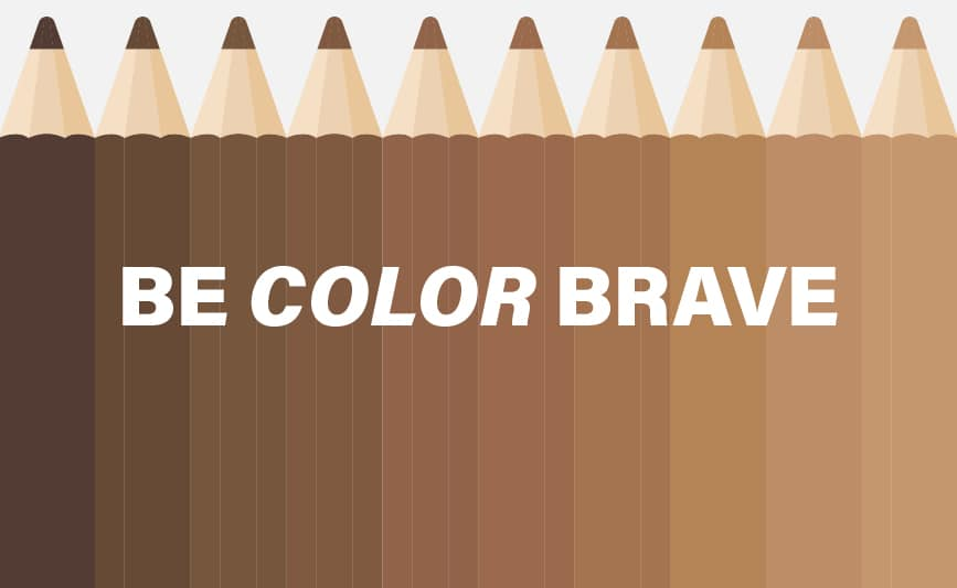 Be Color Brave